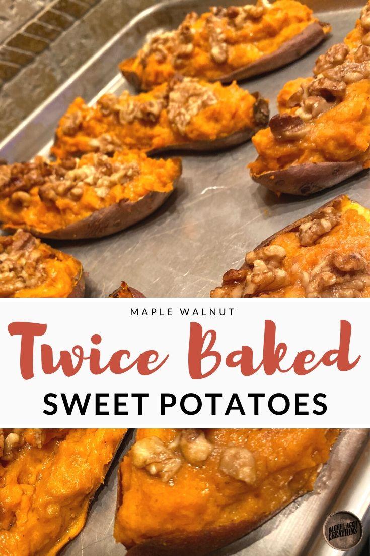 Maple Walnut Twice Baked Sweet Potatoes Recipe, Barrel Aged Creations, Maple Sweet Potatoes, Side Dish, Sweet Potato Recipe, Bourbon Aged Maple Syrup
